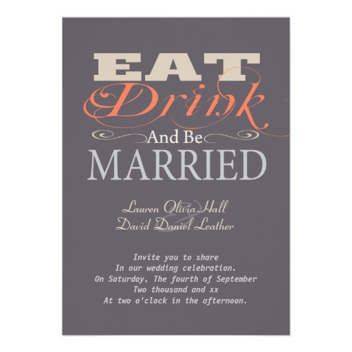 Eat Drink And Be Married Wedding Invitations correctly perfect ideas for your invitation layout