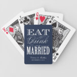 EAT DRINK AND BE MARRIED | PLAYING CARDS