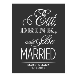 Eat Drink and Be Married Postcards