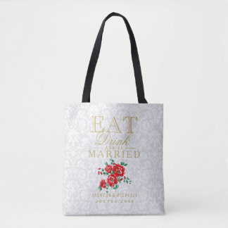 Eat, Drink and be Married - Red Flowers Tote Bag