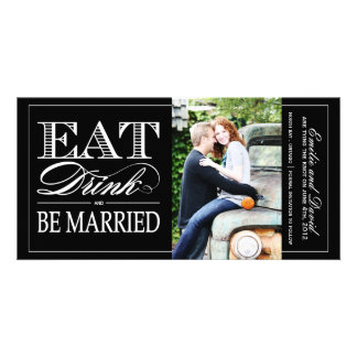 Eat, Drink and Be Married Save the Date Invite Photo Cards