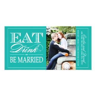 Eat, Drink and Be Married Save the Date Invite Photo Card Template