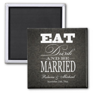 Eat Drink and be Married -  Save the Date 2 Inch Square Magnet
