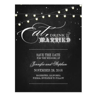 Eat drink and be married SAVE THE DATE postcards