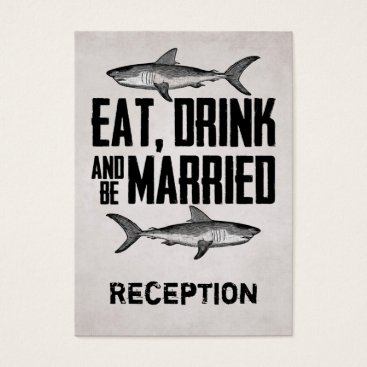 Beach Themed Eat Drink and be Married Shark Reception Card
