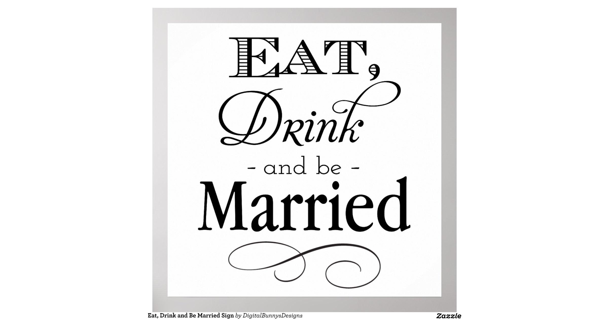 Eatdrinkandbemarriedsignposter