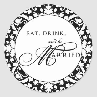 Eat, Drink, and be Married Sticker
