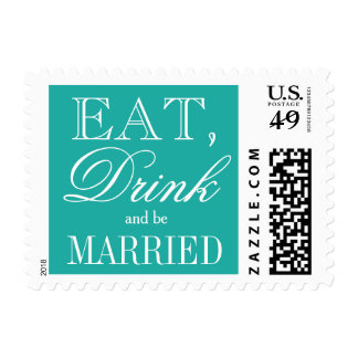 Eat drink and be married turquoise wedding stamps