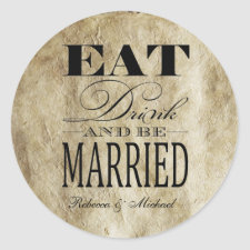 Eat Drink and be Married - Vintage Background sticker