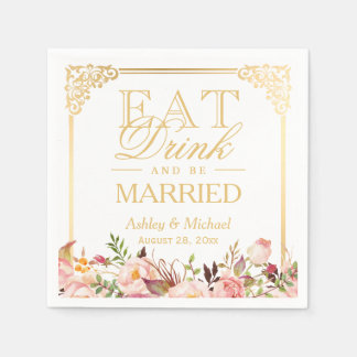 EAT Drink and Be Married Vintage Gold Frame Floral Napkin