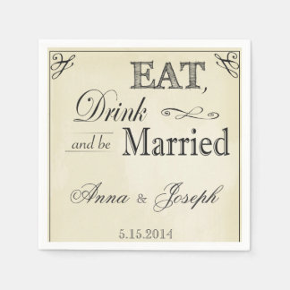 Eat Drink and be married vintage napkins