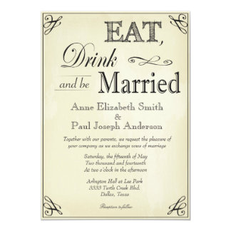 Eat Drink and be married vintage paper invitations