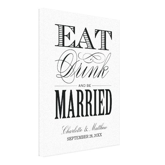 EAT DRINK AND BE MARRIED | WEDDING CANVAS