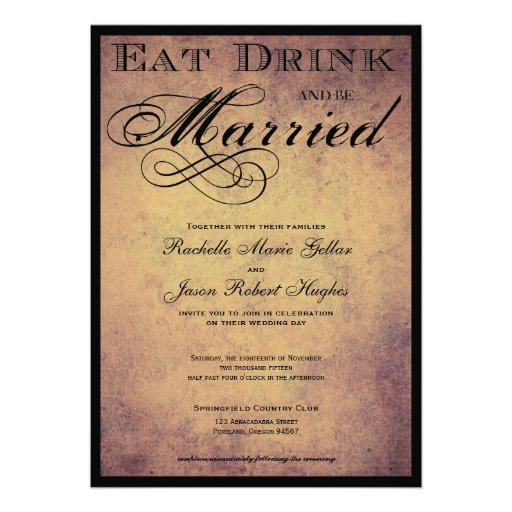 Eat Drink And Be Married Wedding Invitations can inspire you to create best invitation template