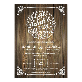 "Eat Drink and Be Married Wedding Invitation 5"" X 7"" Invitation Card"