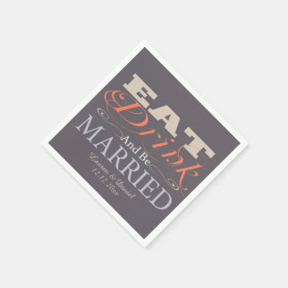 Eat Drink And Be Married Wedding Standard Cocktail Napkin