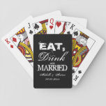 """Eat drink and be married wedding party favors playing cards<br><div class=""""desc"""">Vintage Eat drink and be married mason jar wedding favor playing cards deck. Las Vegas wedding party favor design with name or monogram initials of bride and groom plus date. Rustic  distressed typography. Custom color background. Black and white. Fun thank you gift idea for guests.</div>"""