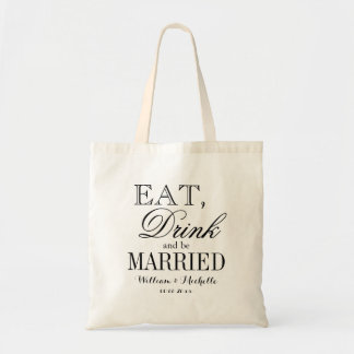Eat drink and be married wedding party tote bags