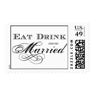 Eat Drink and be Married  Wedding Postage