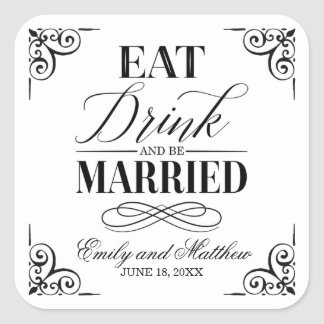 Eat Drink and Be Married   Wedding Square Sticker