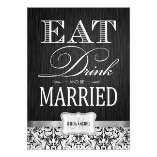 Eat Drink and be Married with black white damask Personalized Invites