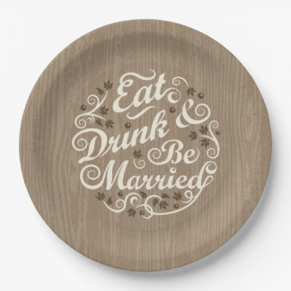 Eat Drink and Be Married, Woodgrain Paper Plate
