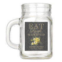 Eat, Drink and be Married - Yellow Floral Mason Jar