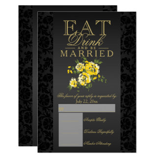 Eat, Drink and Be Married Yellow Floral RSVP Card
