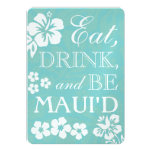 Eat Drink and Be Maui'd Wedding Invitations