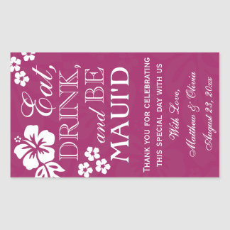 Eat, Drink and Be Maui'd Wedding Wine Labels 750ml Rectangular Sticker
