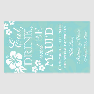 Eat, Drink and Be Maui'd Wedding Wine Labels 750ml Stickers
