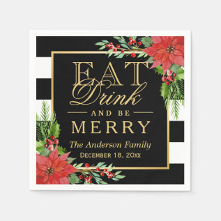 Eat Drink And Be Merry Christmas Botanical Floral Paper Napkin at Zazzle