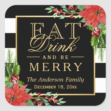Christmas Themed Eat Drink and Be Merry Christmas Gold Lettering Square Sticker