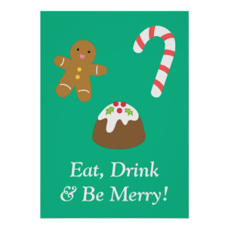Eat Drink and Be Merry Christmas Goodies Poster
