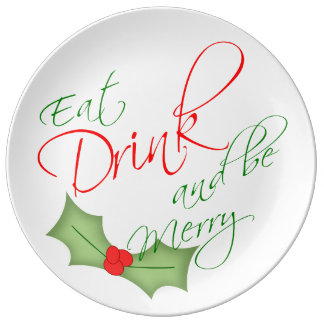 Eat Drink and be Merry Christmas Holly Berry Dinner Plate