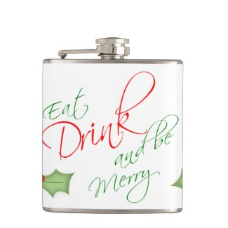 Eat Drink and be Merry Christmas Holly Berry Flask
