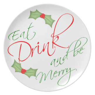 Eat Drink and be Merry Christmas Holly Berry Party Melamine Plate