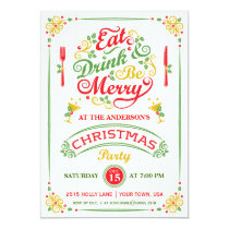 Eat, Drink, and Be Merry Christmas Party III Invitation