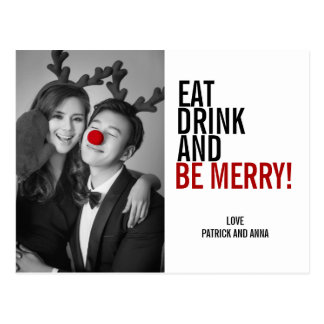 Eat Drink and Be Merry Christmas Photo Postcard