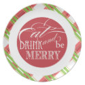 Eat, Drink and be Merry  |  Holiday Plates plate