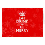 Eat Drink And Be Merry on Accent Red Keep Calm Greeting Card