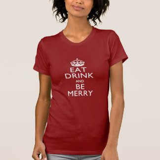 Eat Drink And Be Merry on  Red Keep Calm Crown T-shirt