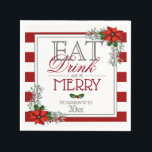 "Eat Drink and Be Merry Poinsettia Christmas Napkin<br><div class=""desc"">Pretty poinsettia theme for these lovely Christmas napkins</div>"