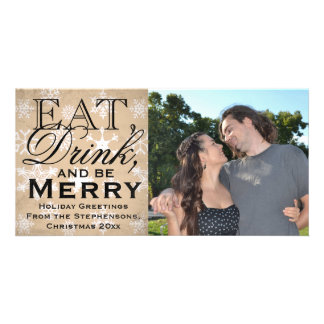 Eat, Drink, and Be Merry Snowflake Holiday Photo Card