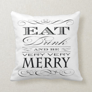 Eat Drink and Be Merry Vintage Typography Throw Pillow