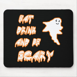 Eat Drink and Be Scary Cute Ghost Design Mouse Pad