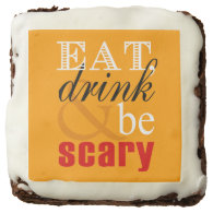 Eat Drink and Be Scary - Halloween Party Treats Brownie