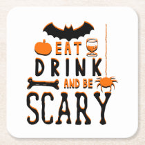 eat drink and be scary halloween square paper coaster