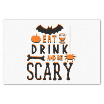 eat drink and be scary halloween tissue paper