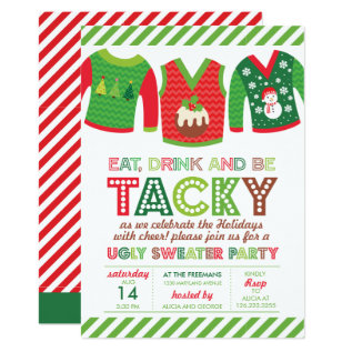 Eat Drink And Be Tacky Ugly Sweater Party Card at Zazzle